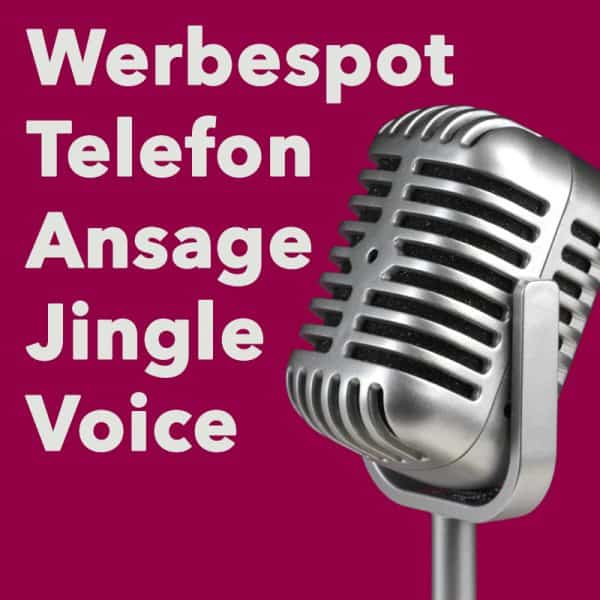 Werbespot, Telefonansage, Jingle Produktion